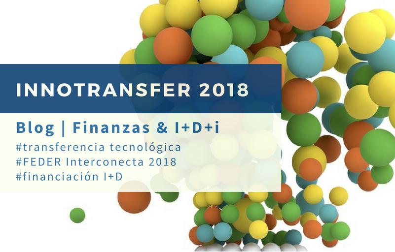 Innotransfer y subvenciones I+D FEDER interconecta