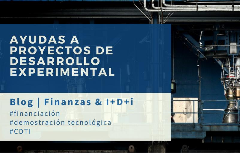 ayudas CDTI a proyectos en desarrollo experimental