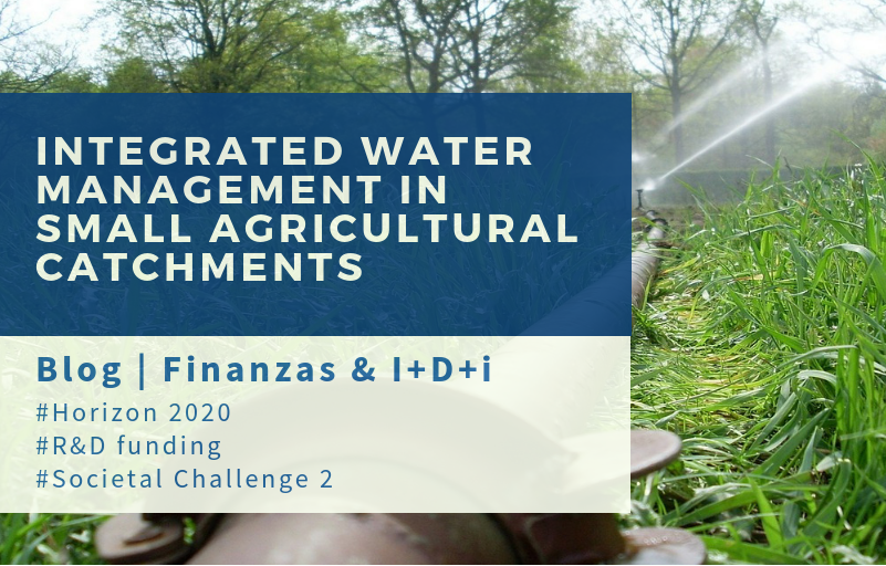 H2020 Water management in agriculture   Finanzas I+D+i