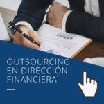 Outsourcing en Dirección Financiera