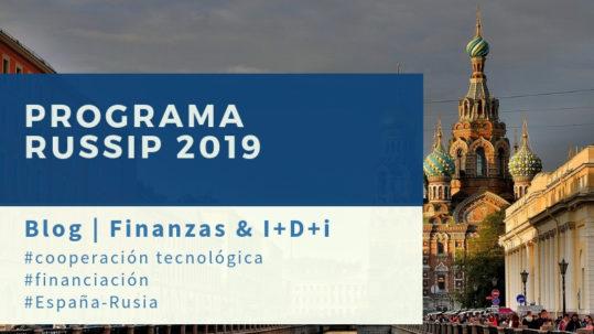 Programa bilateral RUSSIP 2019 para la financiación de proyectos de cooperacion tecnologica CDTI
