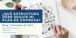 ¿Qué estructura debe seguir mi plan de empresa?